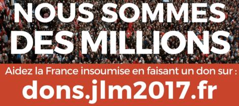 aidez à financer la campagne de JLM2017 sur dons.jlm2017.fr